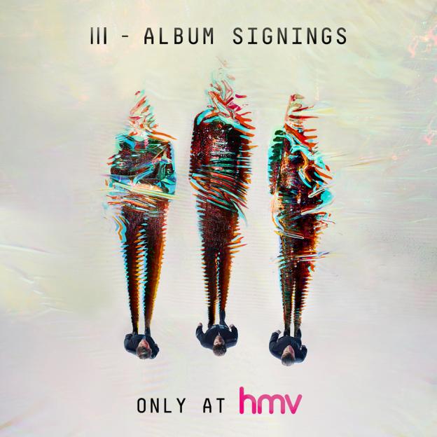 III HMV SIGNINGS