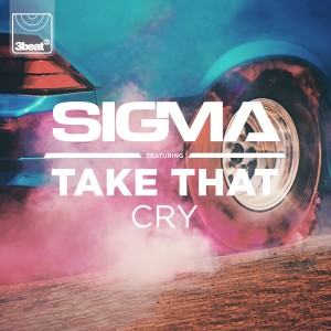 3Beat236 Sigma ft. Take That - Cry (Packshot) (2)